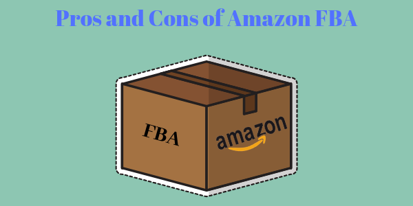 Pros and Cons of Amazon FBA