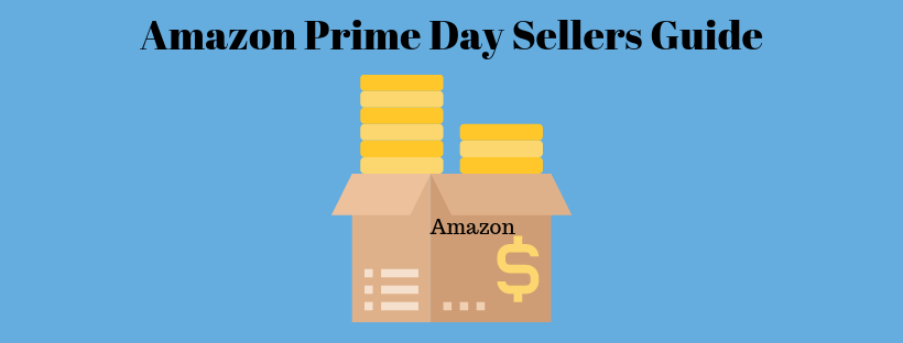 Amazon Prime Day Sellers Guide