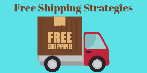 Free Shipping Strategies